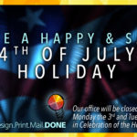 Have a Happy & Safe 4th of July Holiday